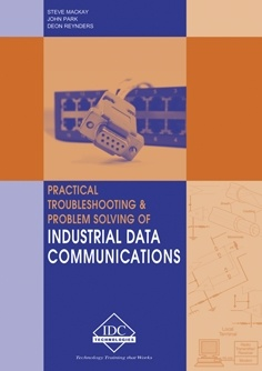 Practical troubleshooting and problem solving of industrial data comunications.